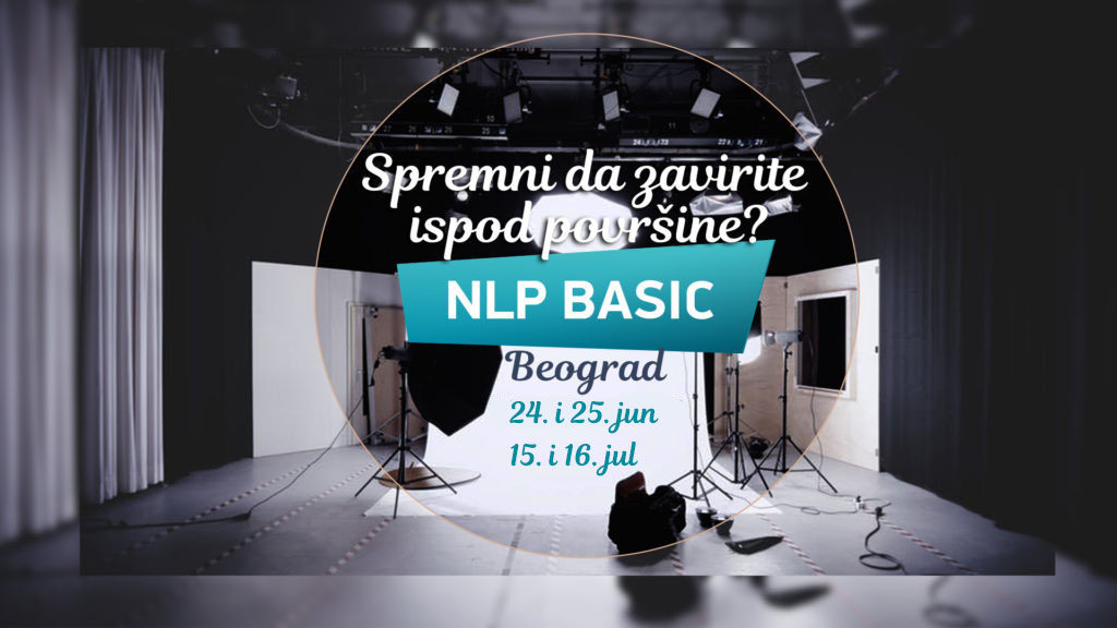 NLP Basic, Beograd, jun i jul 2017.